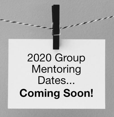 New Group Mentoring Dates Coming Soon